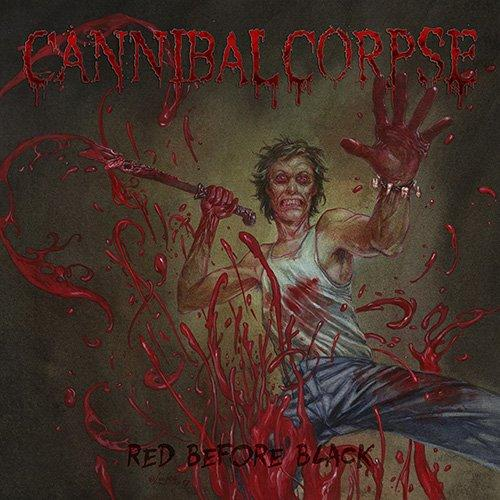 Cannibal Corpse - Red Before Black Ltd.