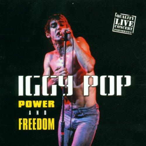 IGGY POP - POWER AND FREEDOM /LIVE/