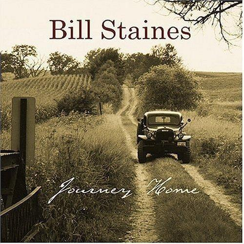 STAINES, BILL - JOURNEY HOME