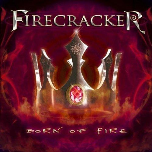 Firecracker - Born of Fire