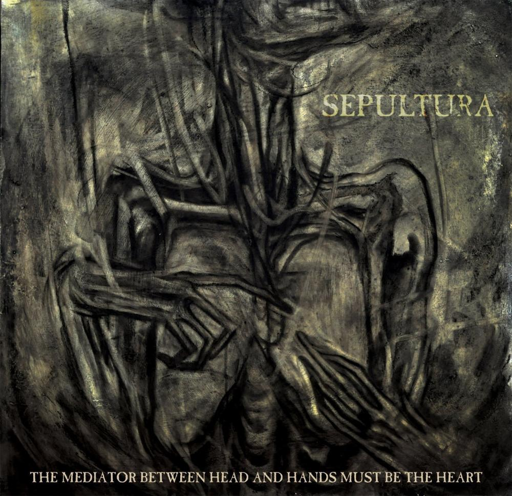 Sepultura - The Mediator Between the Hea