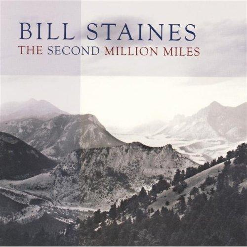 STAINES, BILL - SECOND MILLION MILES