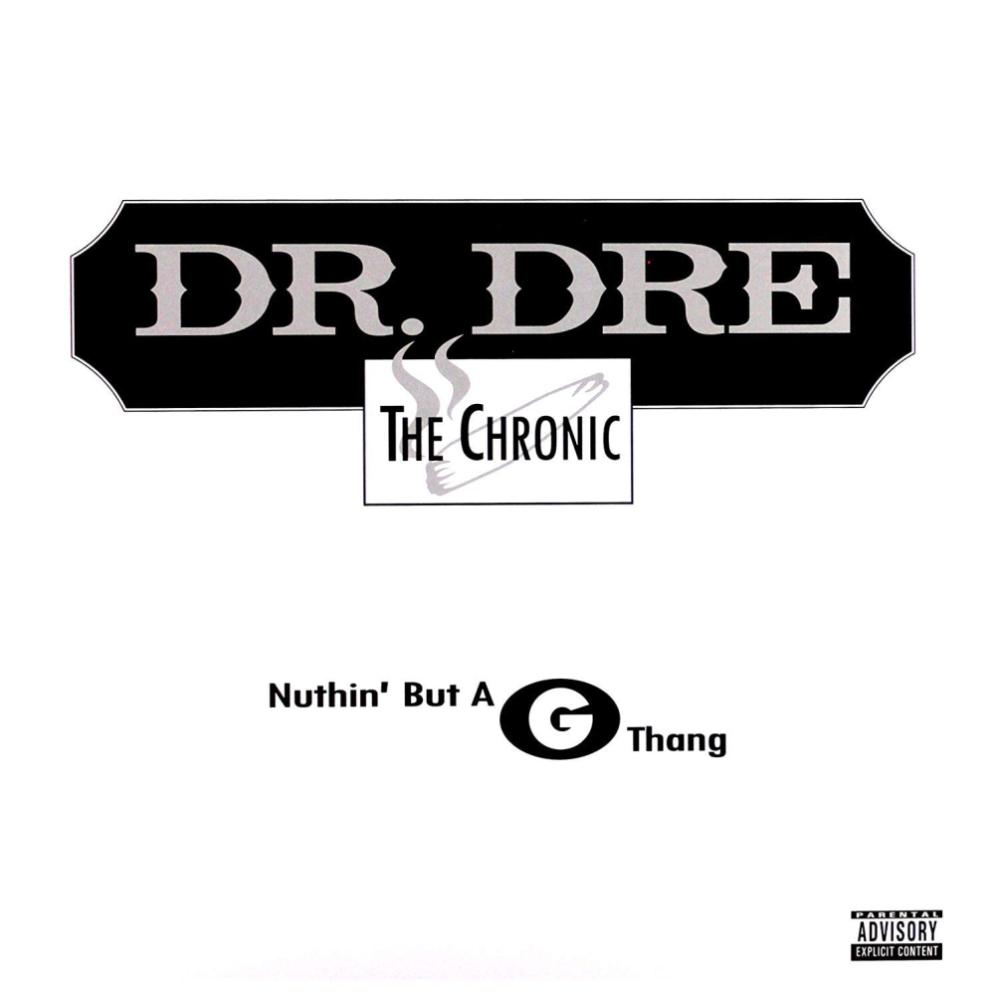 DR DRE - NUTHIN BUT A G THANG