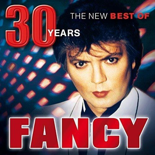 Fancy - 30 Years - the New Best ...
