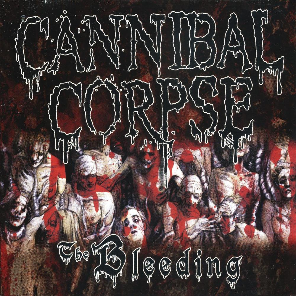 Cannibal Corpse - The Bleeding (Reedice)