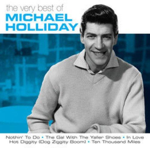 Michael Holliday - Very Best