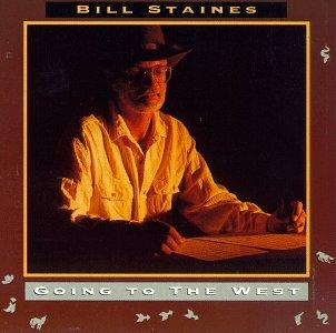 STAINES, BILL - GOING TO THE WEST